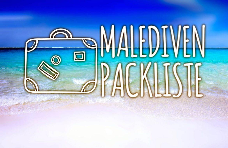 Ultimative Inselnauten Malediven Packliste