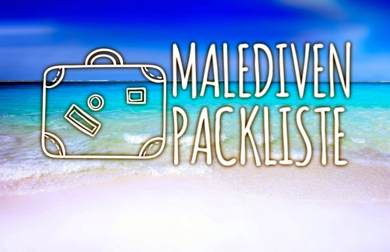 Ultimative Inselnauten Malediven Packliste