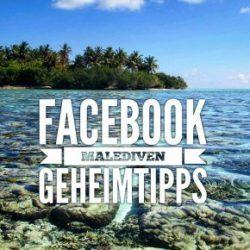 Facebook Malediven Geheimtipp