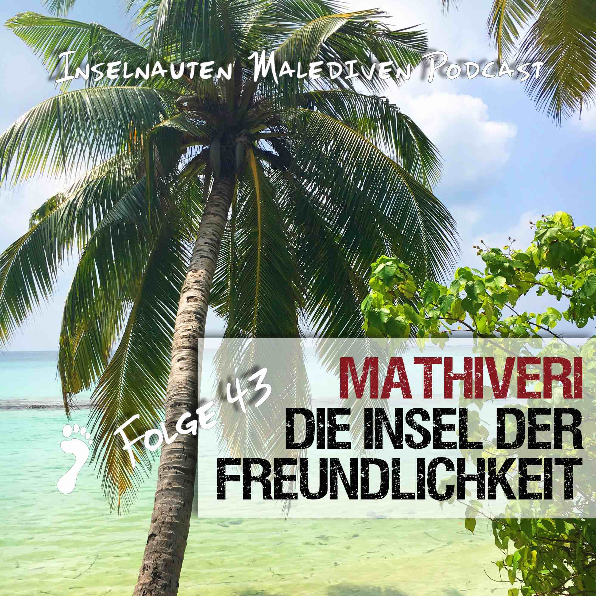 Mathiveri Malediven Erfahrungen
