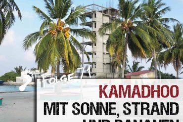 Kamadhoo mit Sonne Strand und Bananen