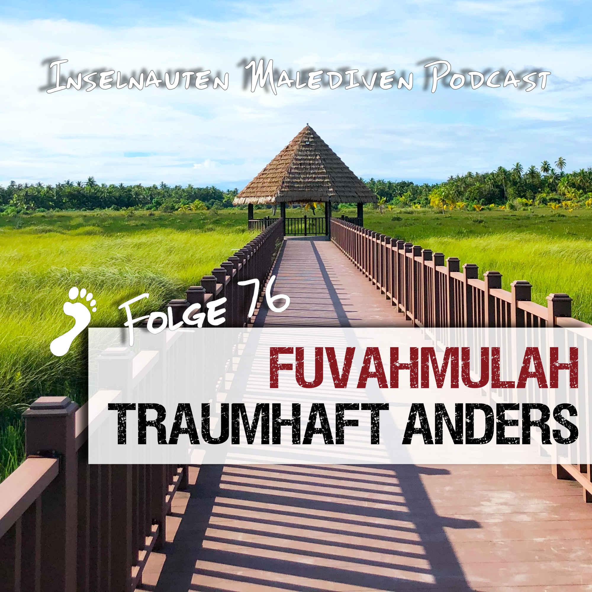 Fuvahmulah Malediven Podcast